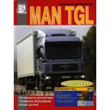 Руководство по эксплуатации, техническому обслуживанию грузовиков MAN TGL. Каталог деталей.