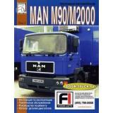Руководство по ремонту и эксплуатации MAN M90 / M2000.