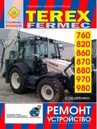 Руководство по ремонту и эксплуатации экскаватора-погрузчика Terex Fermec 760 / 820 / 860 / 870 / 880 / 970 / 980